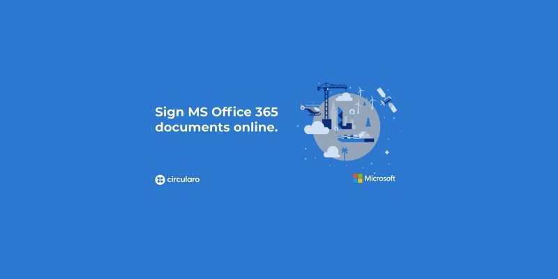Sign MS Office 365 documents online in Circularo